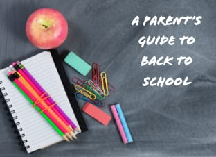 parent's guide to back to school written on a whiteboard