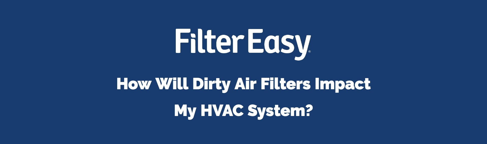 dirty filter breaks hvac