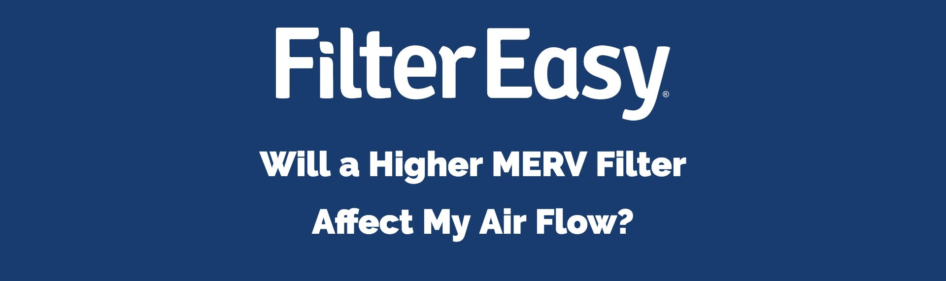higher MERV filter affect air flow
